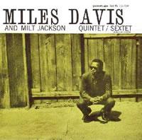 Miles Davis and Milt Jackson - Miles Davis and Milt Jackson Quintet/Sextet -  Vinyl Record