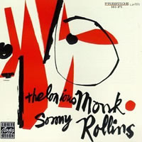 Thelonious Monk - Thelonious Monk & Sonny Rollins