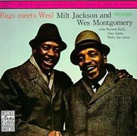 Milt Jackson - Bags Meets Wes!