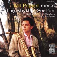 Art Pepper - Meets The Rhythm Section
