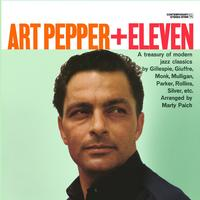 Art Pepper - + Eleven