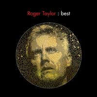 Roger Taylor - Best
