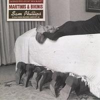 Sam Phillips - Martinis And Bikinis