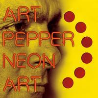 Art Pepper - Neon Art Volume 1