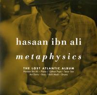 Hasaan Ibn Ali - Metaphysics: The Lost Atlantic Album