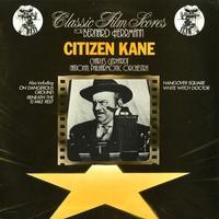 Bernard Herrmann - Citizen Kane: Classic Film Scores For Bernard Herrmann