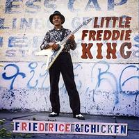 Little Freddie King - Fried Rice & Chicken