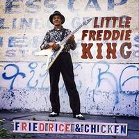 Little Freddie King - Fried Rice & Chicken