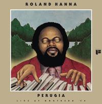 Roland Hanna - Perugia: Live At Montreaux 74