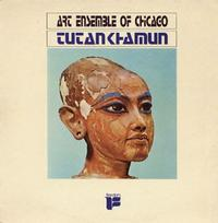 Art Ensemble of Chicago - Tutankaman