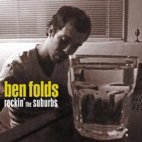 Ben Folds - Rockin' The Suburb