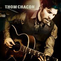 Thom Chacon - Thom Chacon -  200 Gram Vinyl Record