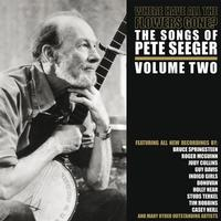 Various Artists - Where Have All The Flowers Gone/ The Songs Of Pete Seeger