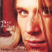 Todd Snider - Songs For The Daily Planet