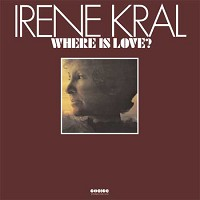 Irene Kral - Where Is Love