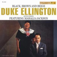 Duke Ellington and His Orchestra - Black, Brown And Beige