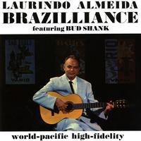 Laurindo Almeida Quartet featuring Bud Shank - Brazilliance