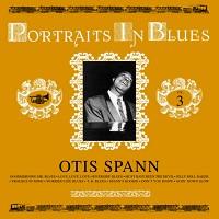 Otis Spann - Portraits in Blues Vol 3.