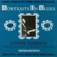 Lonnie Johnson - Portraits in Blues Vol 6