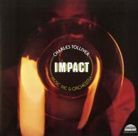Charles Tolliver - Music Inc & Orchestra: Impact
