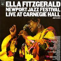 Ella Fitzgerald - Newport Jazz Festival Live At Carnegie Hall