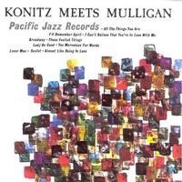 Konitz & Mulligan - Konitz Meets Mulligan