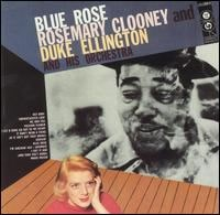 Rosemary Clooney & Duke Ellington - Blue Rose