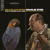 Charlie Byrd - Brazilian Byrd -  180 Gram Vinyl Record