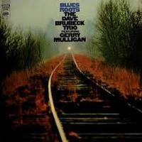 Dave Brubeck Trio and Gerry Mulligan - Blues Roots
