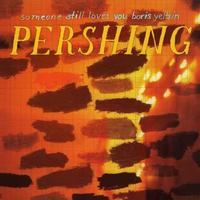 Someone Still Loves You Boris Yeltsin - Pershing