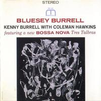 Kenny Burrell - Bluesey Burrell -  200 Gram Vinyl Record