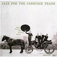 George Wallington Quintet - Jazz For The Carriage Trade
