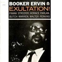 Booker Ervin - Exultation!