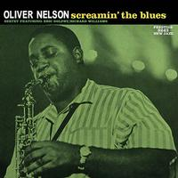 Oliver Nelson - Screamin' the Blues