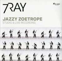 7Ray featuring Triple Ace - Jazzy Zoetrope
