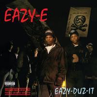 Eazy-E - Eazy Duz It