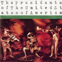 The Presidents Of The United States Of America - Self-Titled