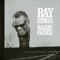 Ray Charles - Ray Sings Basie Swings