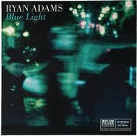 Ryan Adams - Blue Light -  7 inch Vinyl