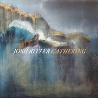 Josh Ritter - Gathering -  Vinyl Record & CD