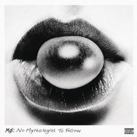 MO - No Mythologies To Follow