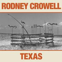 Rodney Crowell - Texas -  Vinyl Record