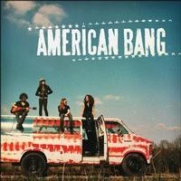 American Bang - American Bang