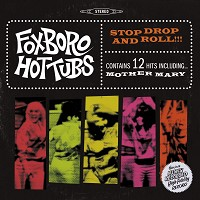 Foxboro Hottubs - Stop Drop and Roll!!