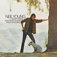Neil Young - Everybody Knows This Is Nowhere -  140 / 150 Gram Vinyl Record