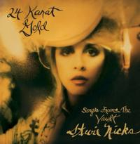 Stevie Nicks - 24 Karat Gold-Songs From The Vault