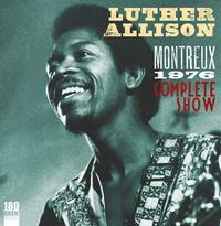 Luther Allison - Montreaux 1976