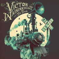 Victor Wainwright And The Train - Memphis Loud