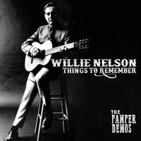 Willie Nelson - Things To Remember: The Pamper Demos