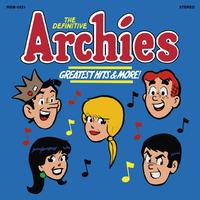 The Archies - The Definitive Archies: Greatest Hits & More!
